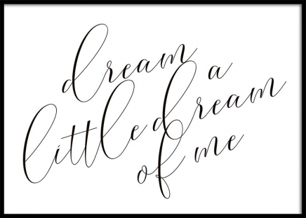 Dream A Little Dream Poster i gruppen Posters  / Texttavlor hos Desenio AB (10365)