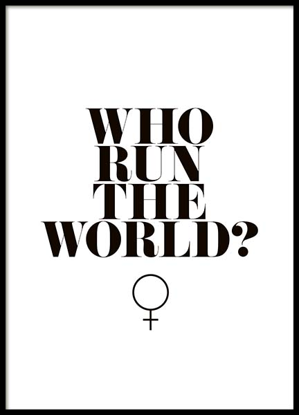 Who Run The World? Poster i gruppen Posters  / Storlekar / 50x70cm hos Desenio AB (10377)