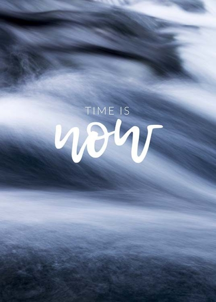 Time is Now Poster i gruppen Posters  / Mindfulness hos Desenio AB (10493)