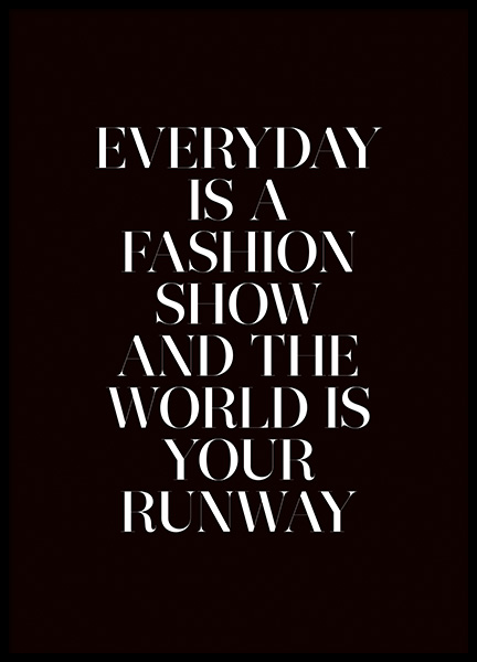 The World is Your Runway Poster i gruppen Posters  / Texttavlor hos Desenio AB (11139)