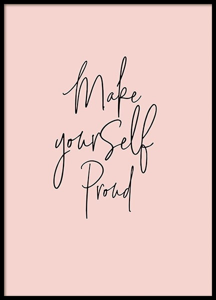 Make Yourself Proud Poster i gruppen Posters  / Texttavlor hos Desenio AB (11248)