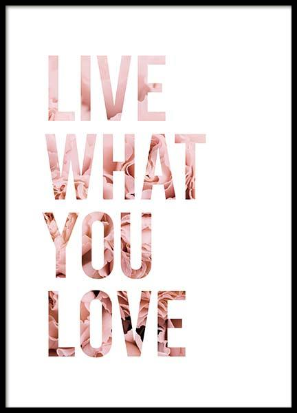 Live What You Love Poster i gruppen Posters  / Texttavlor hos Desenio AB (11727)