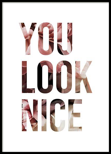 You Look Nice Poster i gruppen Posters  / Storlekar / 50x70cm hos Desenio AB (11728)