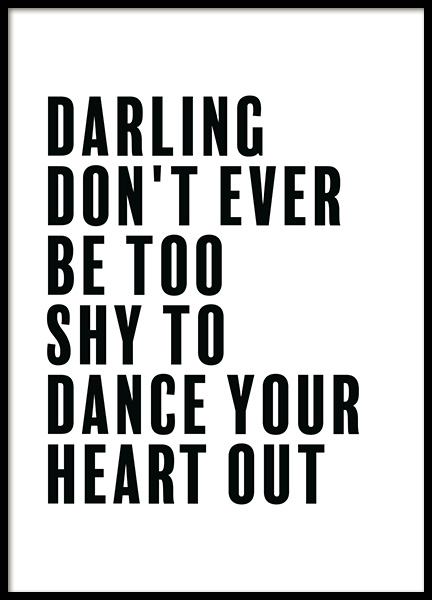 Dance Your Heart Out Poster i gruppen Posters  / Texttavlor hos Desenio AB (11844)