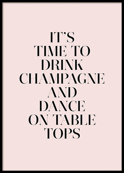 Champagne and Dance Poster i gruppen Posters  / Texttavlor hos Desenio AB (11909)
