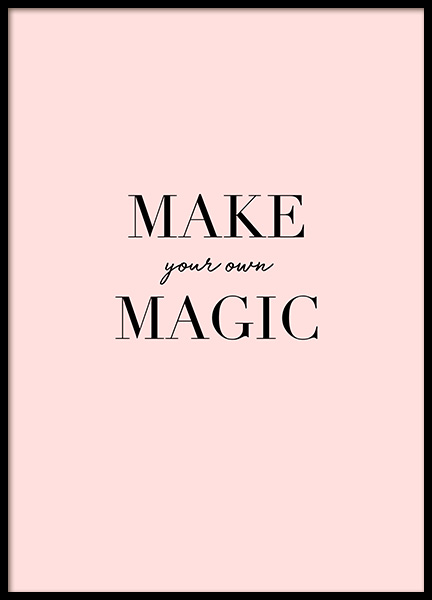 Make Your Own Magic Poster i gruppen Posters  / Texttavlor hos Desenio AB (11999)