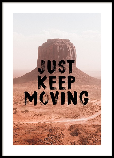 Just Keep Moving Poster i gruppen Posters  / Texttavlor hos Desenio AB (12787)