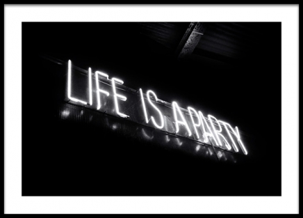 Life is a Party Neon Poster i gruppen Posters  / Svartvita hos Desenio AB (13246)