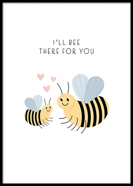 Bee There For You Poster i gruppen Posters / Barntavlor / Tecknade djur hos Desenio AB (13713)