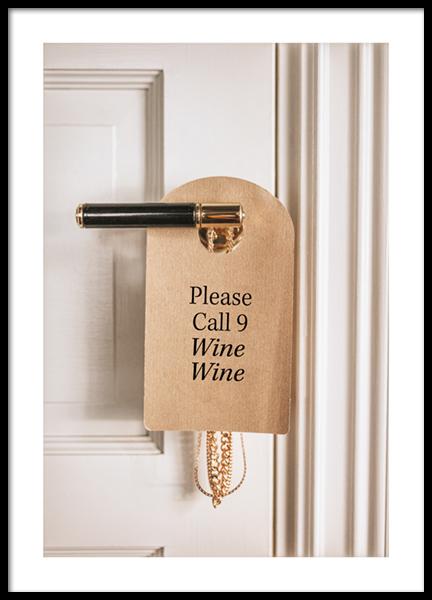 Call 9, Wine, Wine Poster