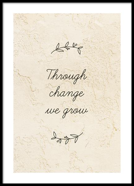Through Change We Grow Poster