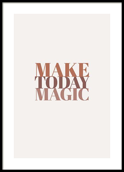 Make Today Magic Poster
