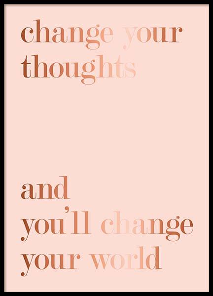 Change Thoughts Poster i gruppen Posters  / Texttavlor hos Desenio AB (3403)