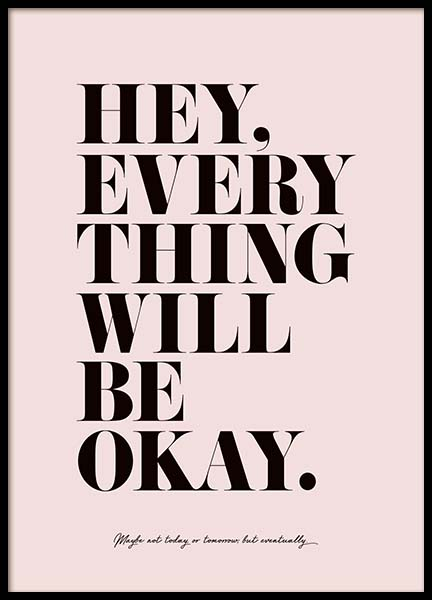 Everything Will Be Okay Poster i gruppen Posters  / Storlekar / 30x40cm hos Desenio AB (3609)