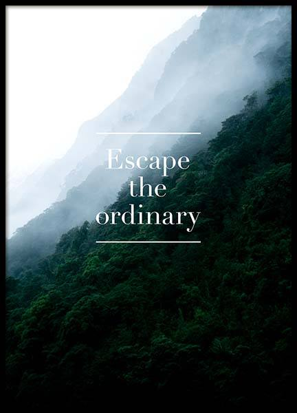 Escape The Ordinary Poster i gruppen Posters  / Texttavlor hos Desenio AB (3860)