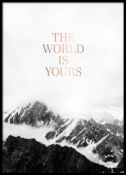 The World Is Yours Poster i gruppen Posters  / Texttavlor hos Desenio AB (3874)