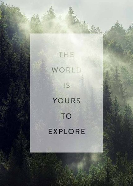Yours To Explore Poster i gruppen Posters  / Texttavlor hos Desenio AB (3884)