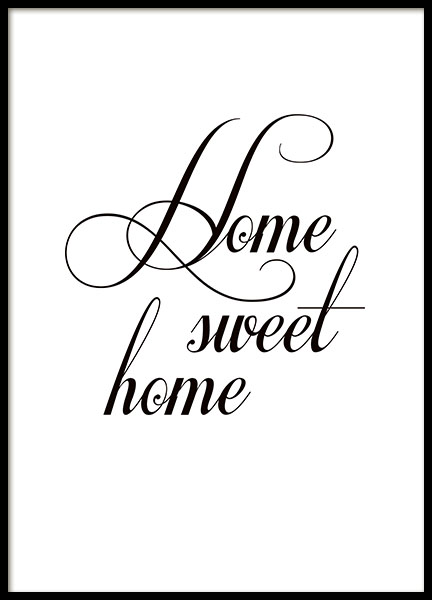 poster home sweet home texttavla 21x30cm. Black Bedroom Furniture Sets. Home Design Ideas