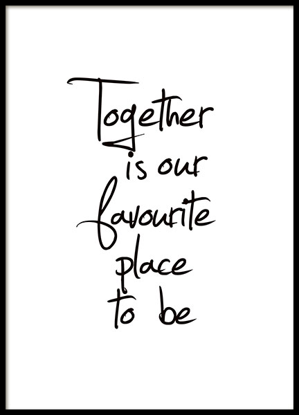 Together Is Our Favourite Place Poster i gruppen Posters  / Texttavlor hos Desenio AB (8433)