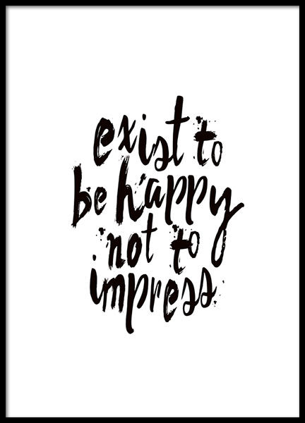 Exist To Be Happy Poster i gruppen Posters  / Storlekar / 30x40cm hos Desenio AB (8788)