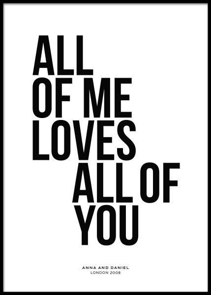 All of Me Personal Poster i gruppen Posters  / Personliga posters hos Desenio AB (pp0001)