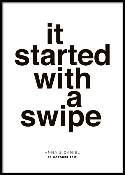 It Started With A Swipe Personal Poster i gruppen Posters / Personliga posters hos Desenio AB (pp0053)