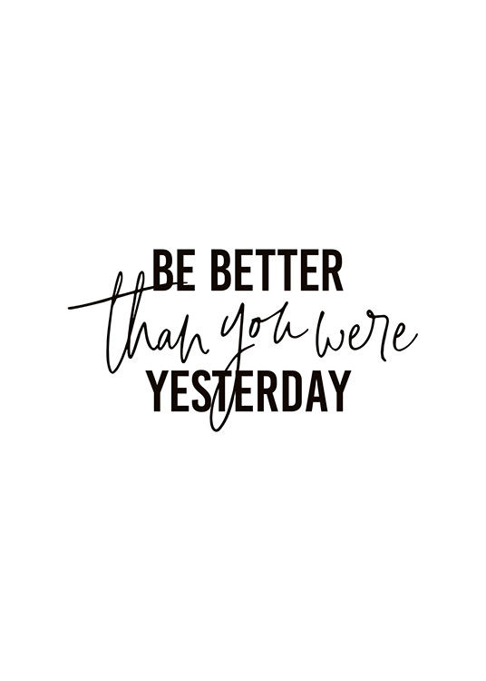 Better Than Yesterday Poster / Texttavlor hos Desenio AB (10906)
