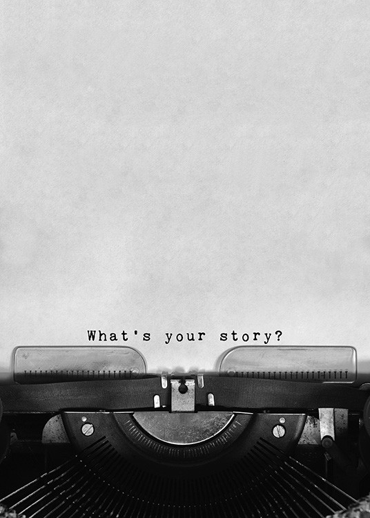 What's Your Story Poster / Texttavlor hos Desenio AB (11127)