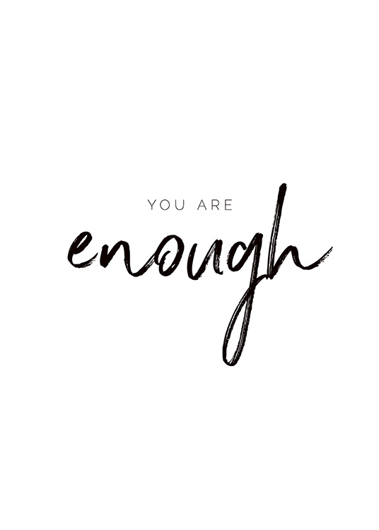 You are Enough Poster / Texttavlor hos Desenio AB (11468)