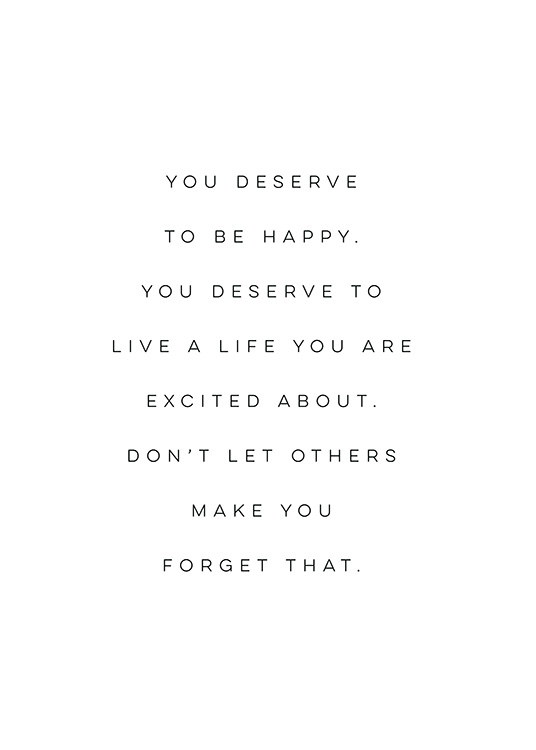 You Deserve to be Happy Poster / Texttavlor hos Desenio AB (12606)