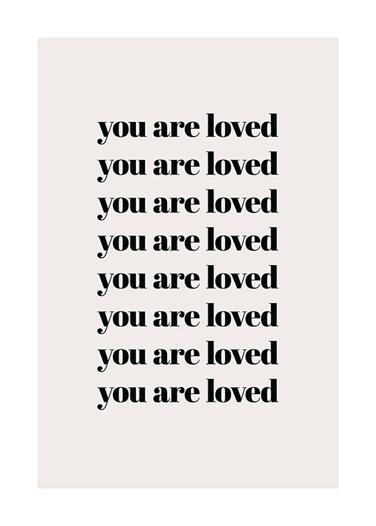 You Are Loved Repeat Poster / Texttavlor hos Desenio AB (13825)