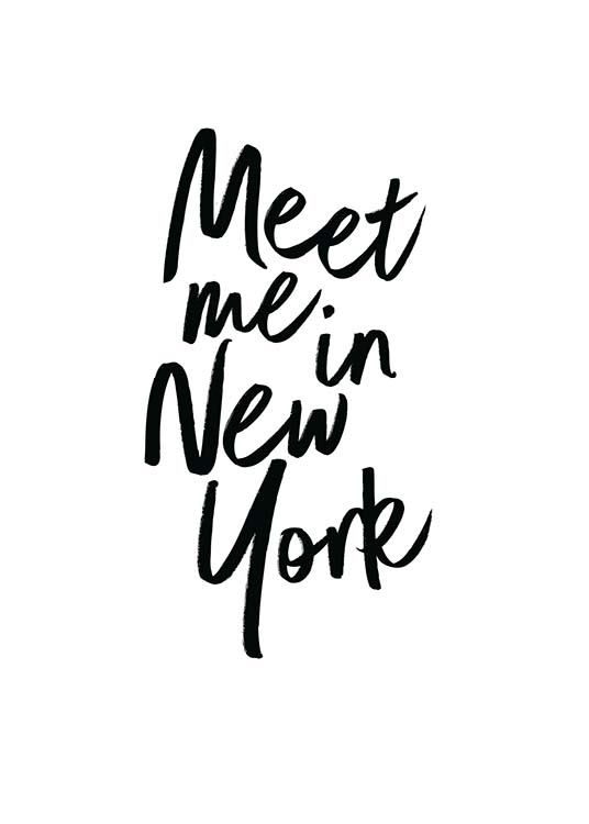 Meet Me In New York Poster / Texttavlor hos Desenio AB (2254)