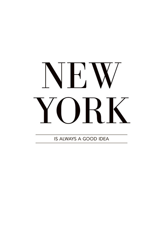 New York Is Always Poster / Texttavlor hos Desenio AB (8254)